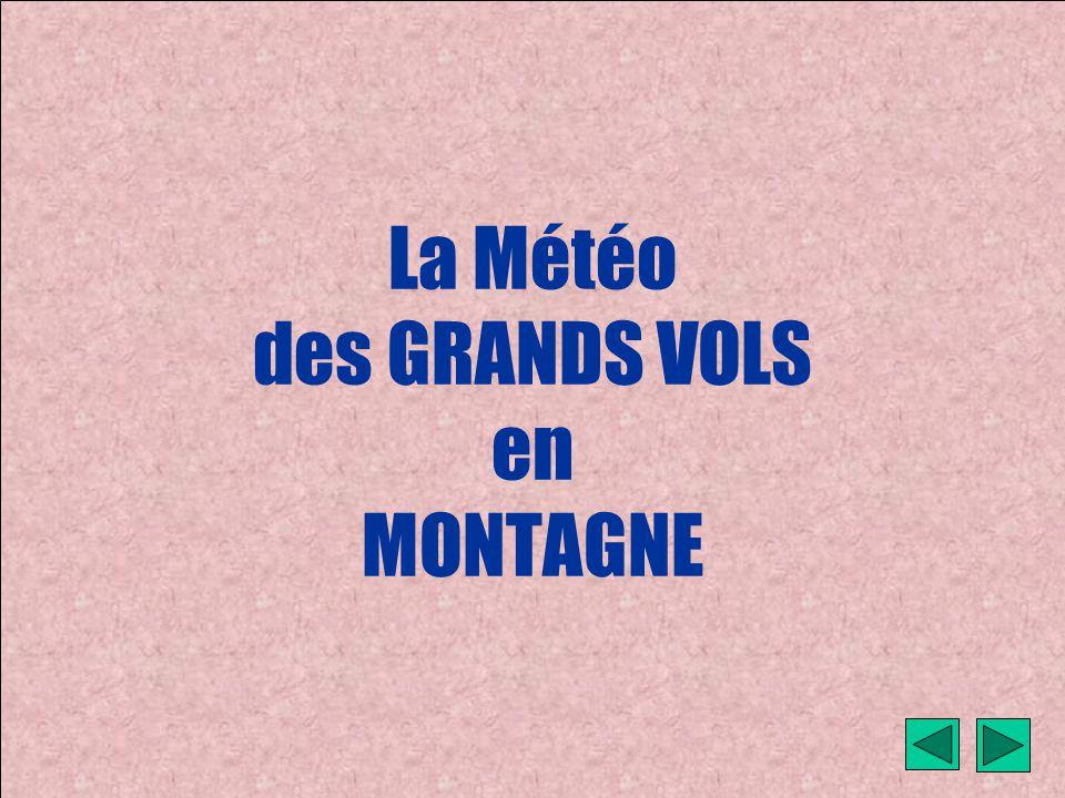 La Météo des GRANDS VOLS en MONTAGNE