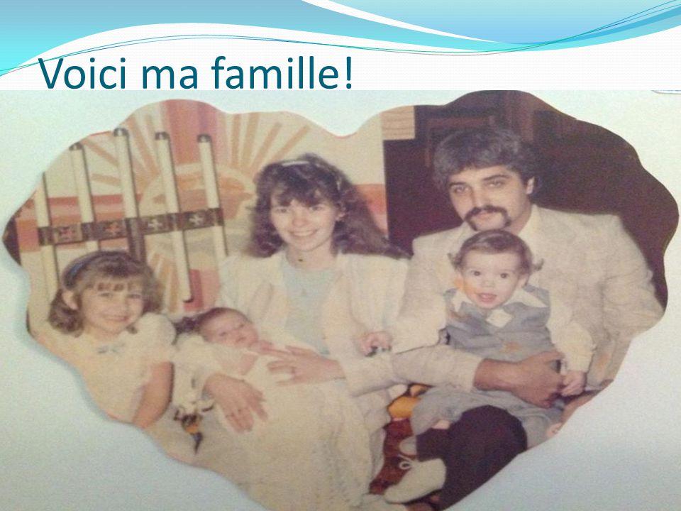 Voici ma famille!