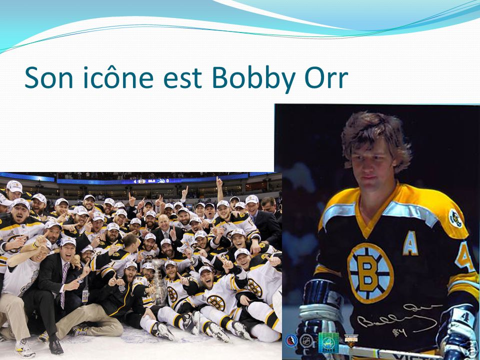 Son icône est Bobby Orr