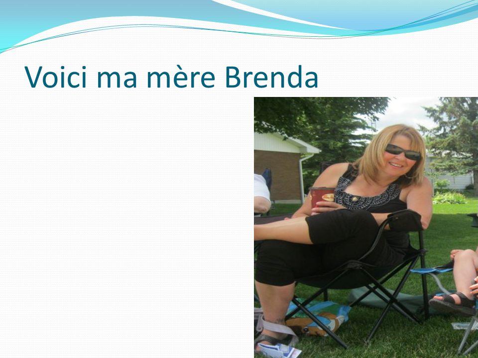 Voici ma mère Brenda