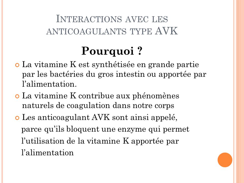 Interactions avec les anticoagulants type AVK
