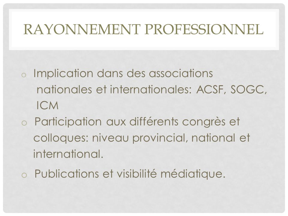 Rayonnement professionnel