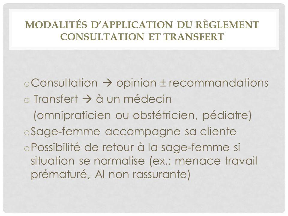 Modalités d'application du règlement consultation et transfert