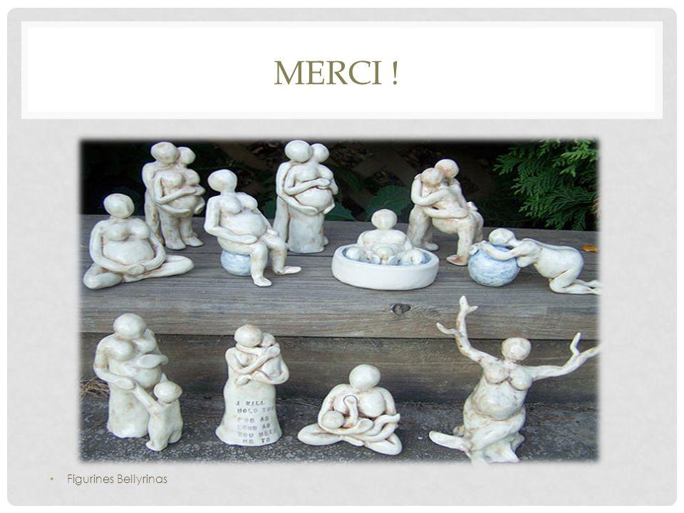 MERCI ! Figurines Bellyrinas