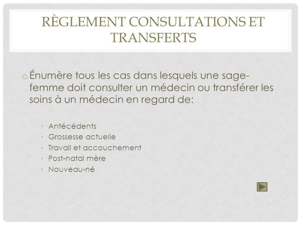 Règlement consultations et transferts