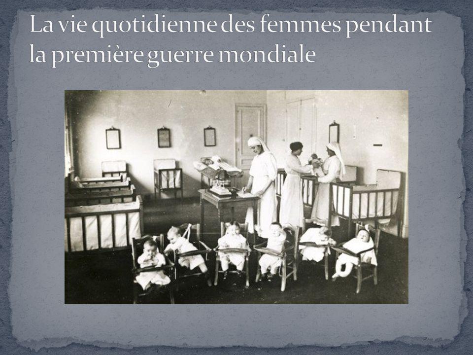 La vie quotidienne des femmes pendant la première guerre mondiale