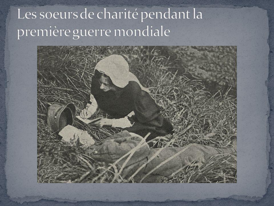 Les soeurs de charité pendant la première guerre mondiale