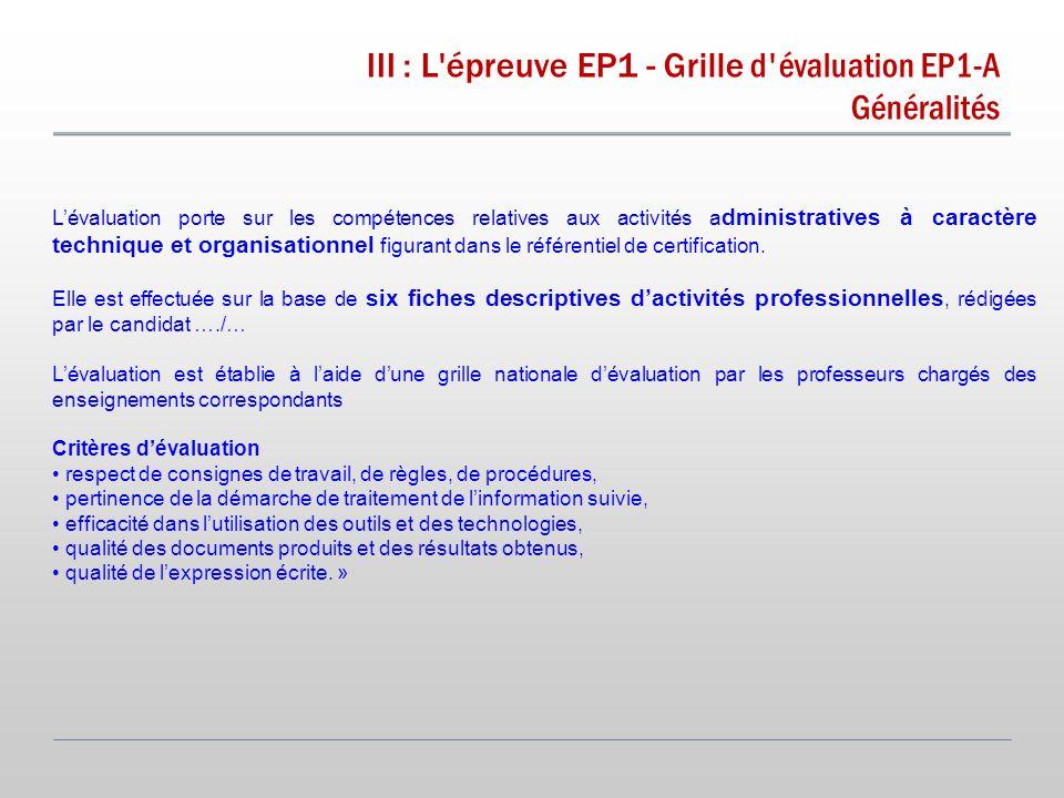 III : L épreuve EP1 - Grille d évaluation EP1-A Généralités