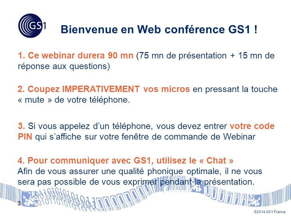 Bienvenue en Web conférence GS1 !