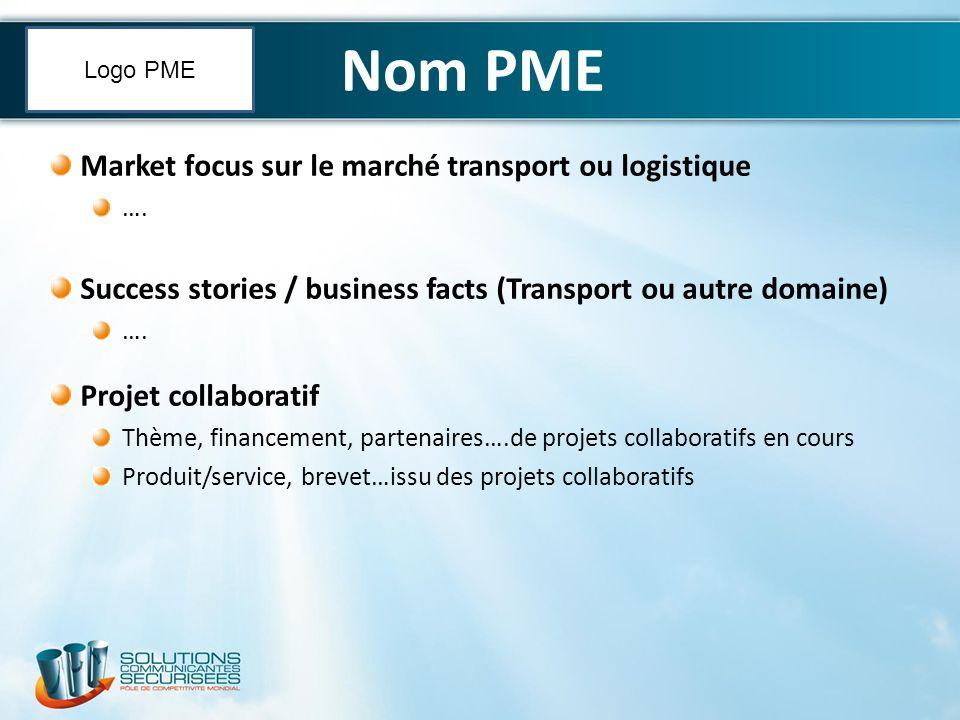 Nom PME Market focus sur le marché transport ou logistique