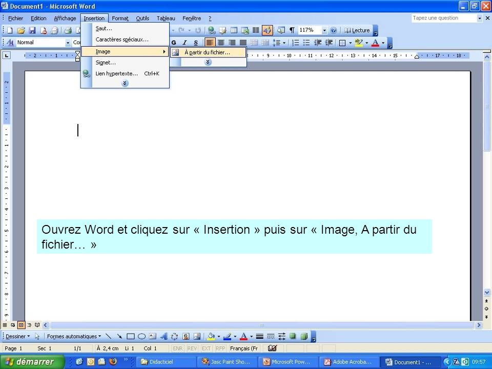 Ouvrez Word et cliquez sur « Insertion » puis sur « Image, A partir du fichier… »