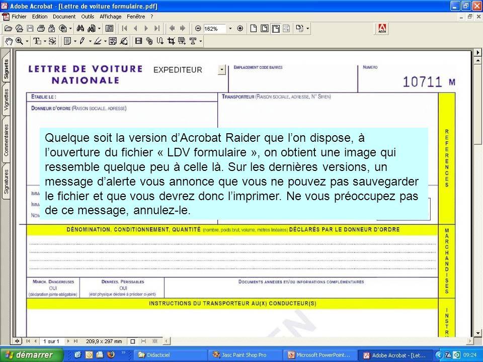 Quelque soit la version d'Acrobat Raider que l'on dispose, à l'ouverture du fichier « LDV formulaire », on obtient une image qui ressemble quelque peu à celle là.