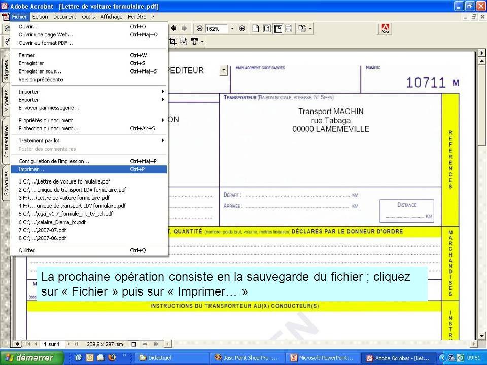 La prochaine opération consiste en la sauvegarde du fichier ; cliquez sur « Fichier » puis sur « Imprimer… »