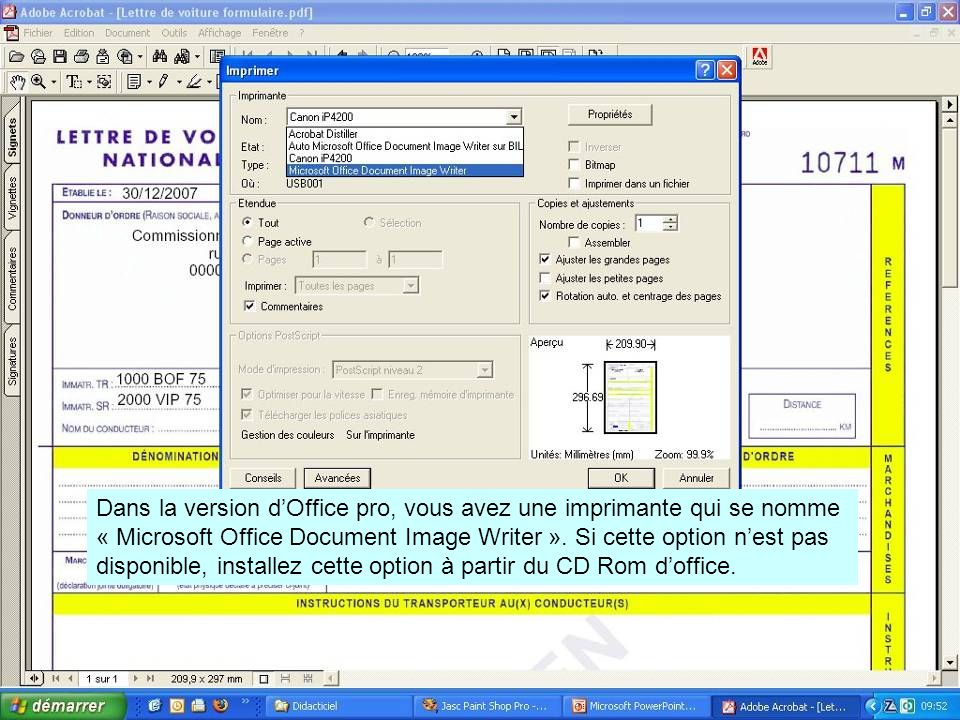 Dans la version d'Office pro, vous avez une imprimante qui se nomme « Microsoft Office Document Image Writer ».
