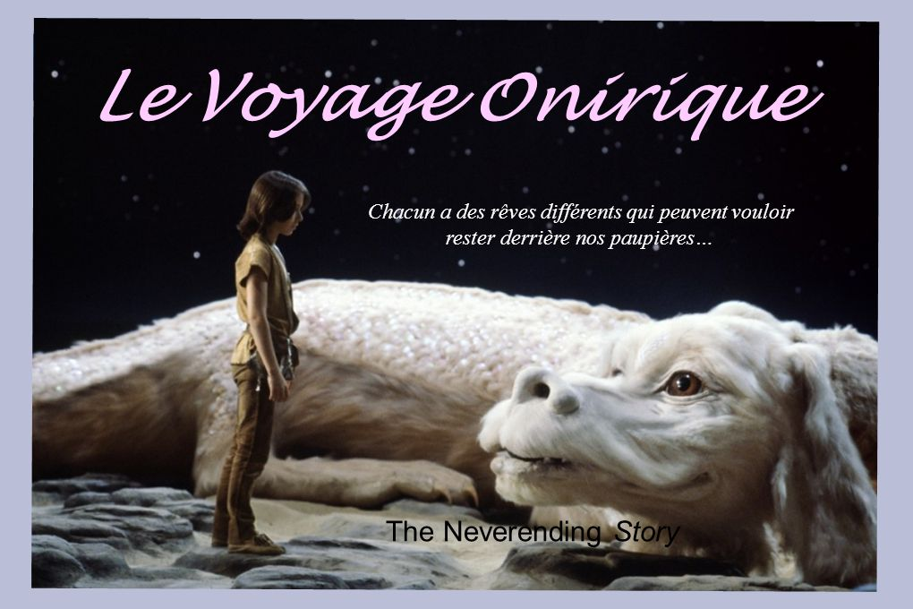 Le Voyage Onirique The Neverending Story