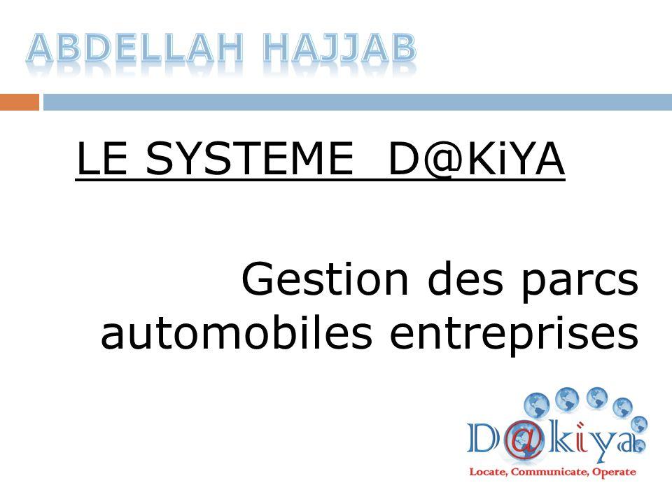 LE SYSTEME D@KiYA Gestion des parcs automobiles entreprises