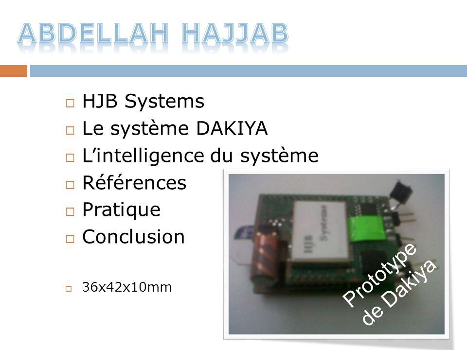 Abdellah HaJjaB Prototype de Dakiya HJB Systems Le système DAKIYA