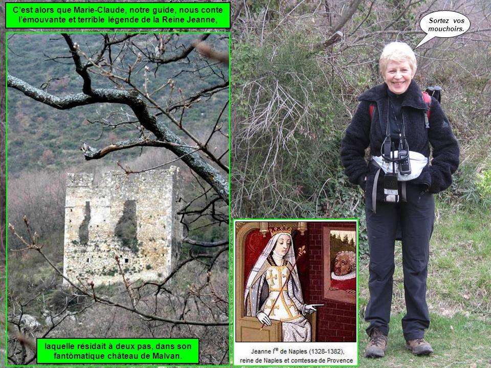 laquelle résidait à deux pas, dans son fantômatique château de Malvan.
