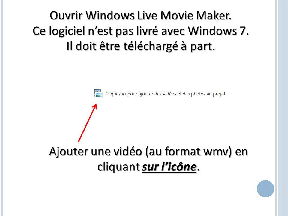 Ouvrir Windows Live Movie Maker.