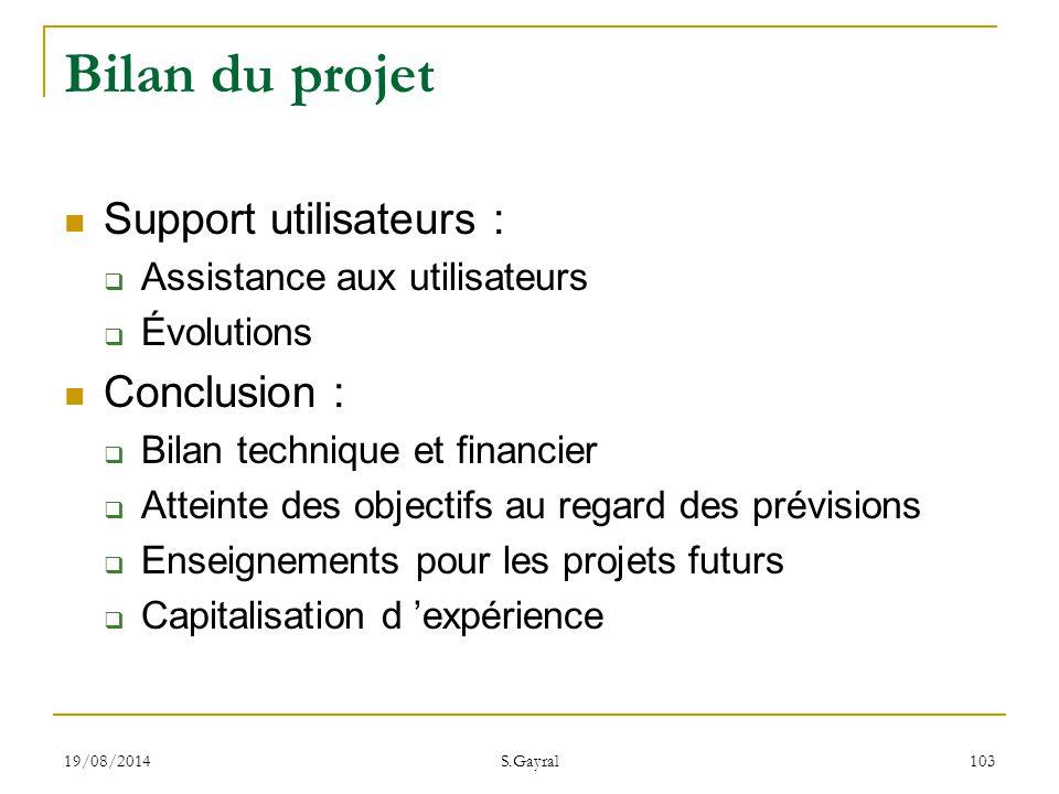 Bilan du projet Support utilisateurs : Conclusion :