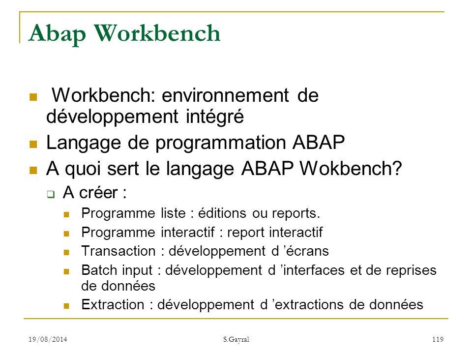 Abap Workbench Workbench: environnement de développement intégré