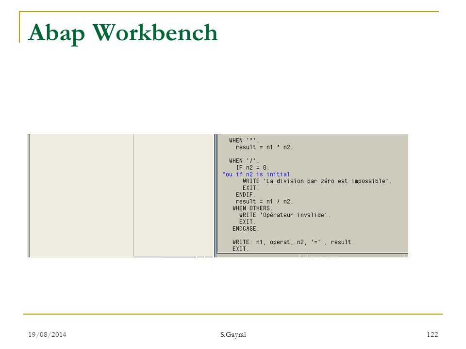 Abap Workbench 05/04/2017 S.Gayral