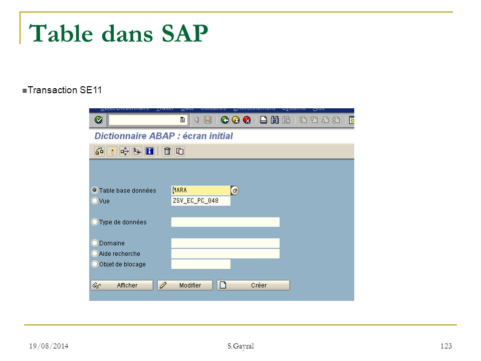 Table dans SAP Transaction SE11 05/04/2017 S.Gayral