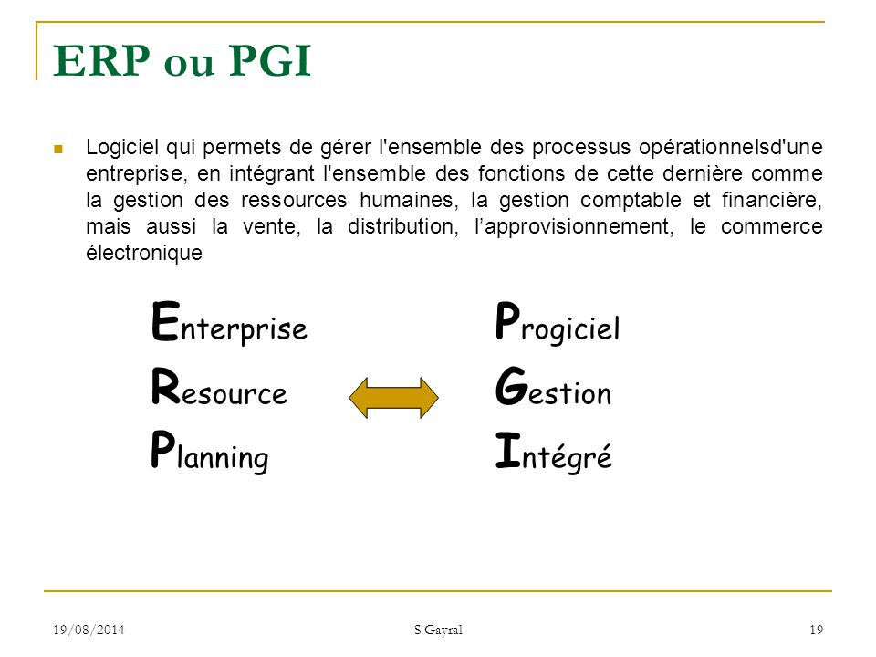 ERP ou PGI Enterprise Resource Planning Progiciel Gestion Intégré