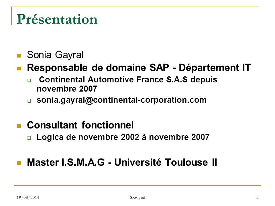 Présentation Sonia Gayral Responsable de domaine SAP - Département IT