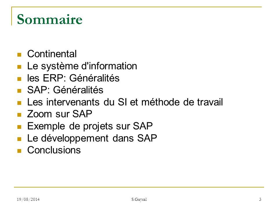 Sommaire Continental Le système d information les ERP: Généralités