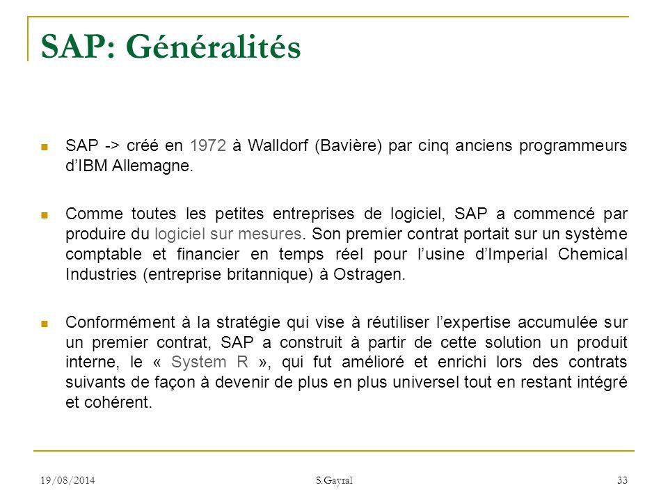 SAP: Généralités SAP -> créé en 1972 à Walldorf (Bavière) par cinq anciens programmeurs d'IBM Allemagne.
