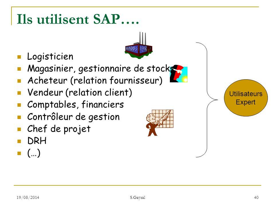 Ils utilisent SAP…. Logisticien Magasinier, gestionnaire de stocks