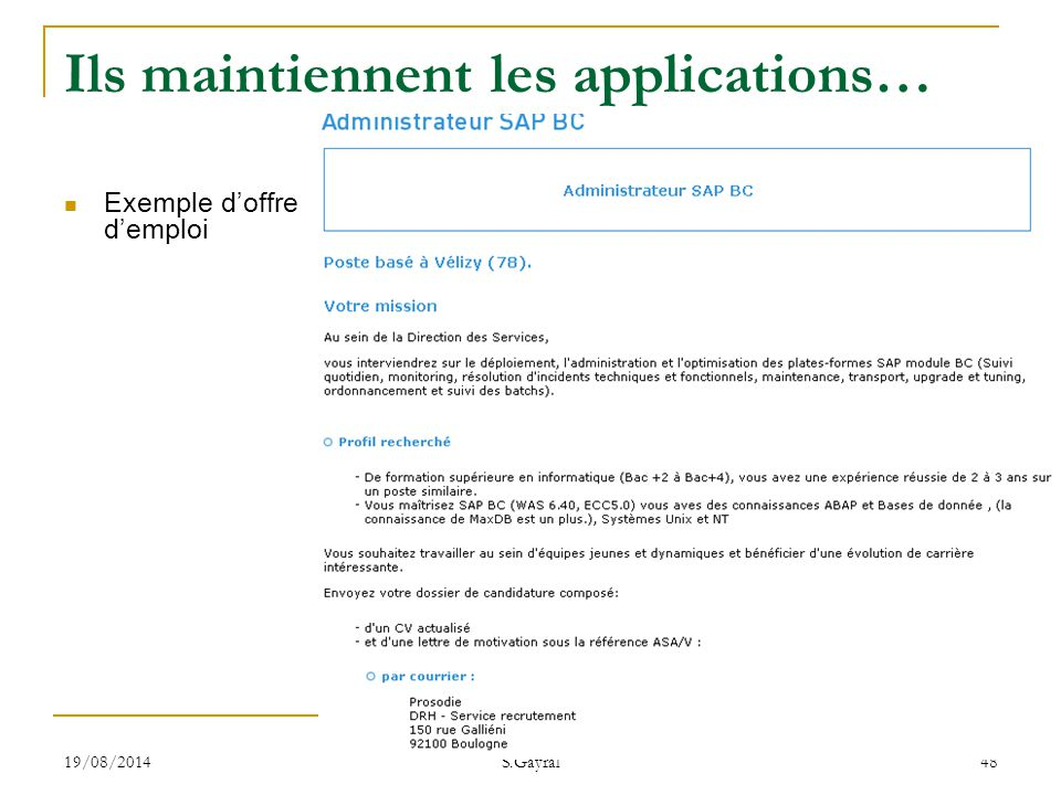Ils maintiennent les applications…
