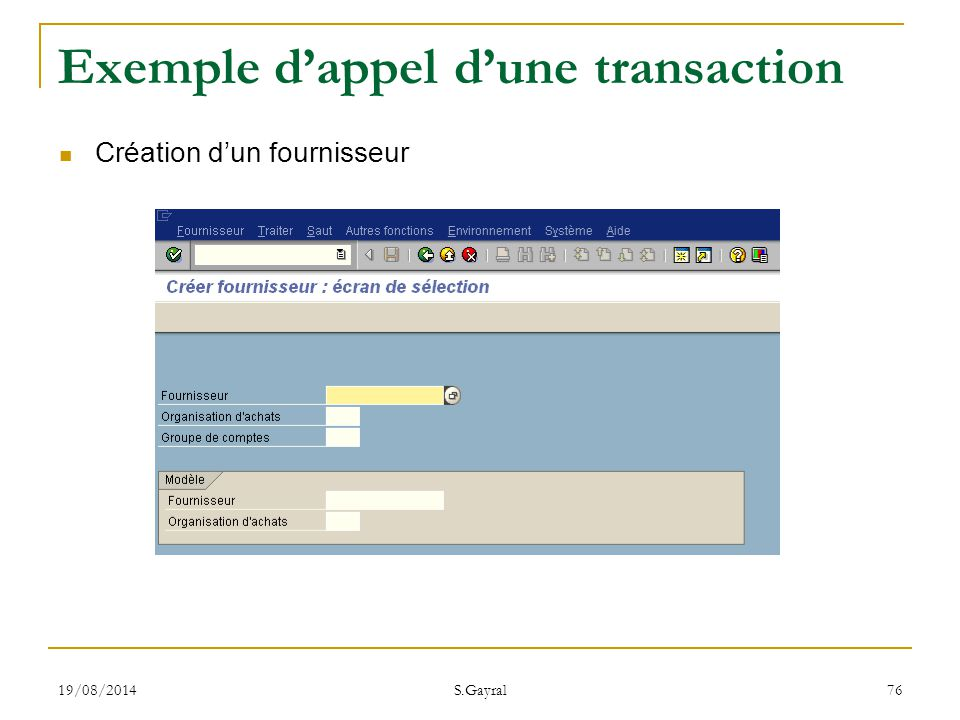 Exemple d'appel d'une transaction