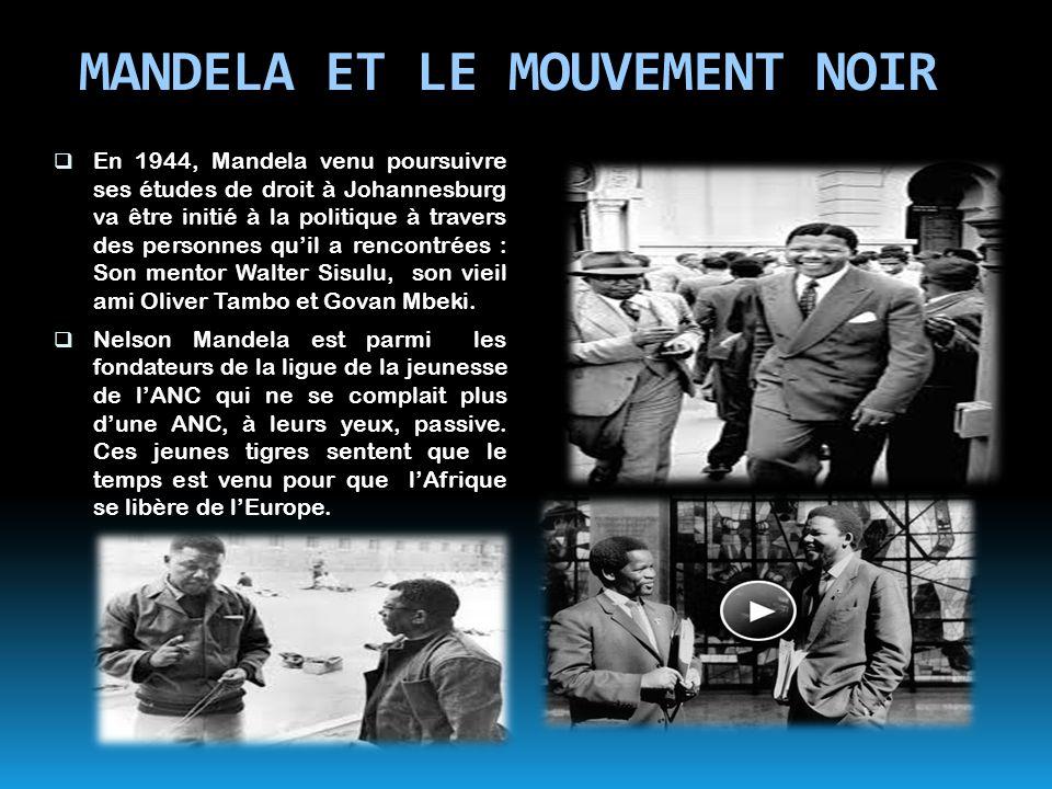MANDELA ET LE MOUVEMENT NOIR