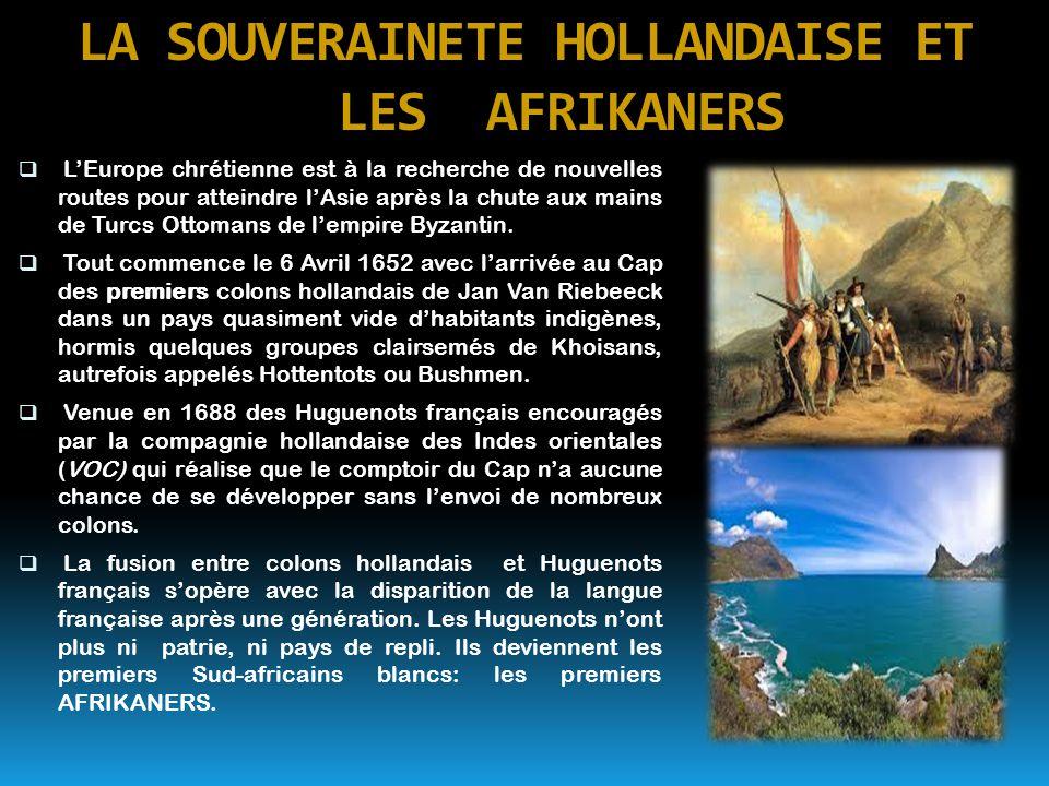 LA SOUVERAINETE HOLLANDAISE ET LES AFRIKANERS