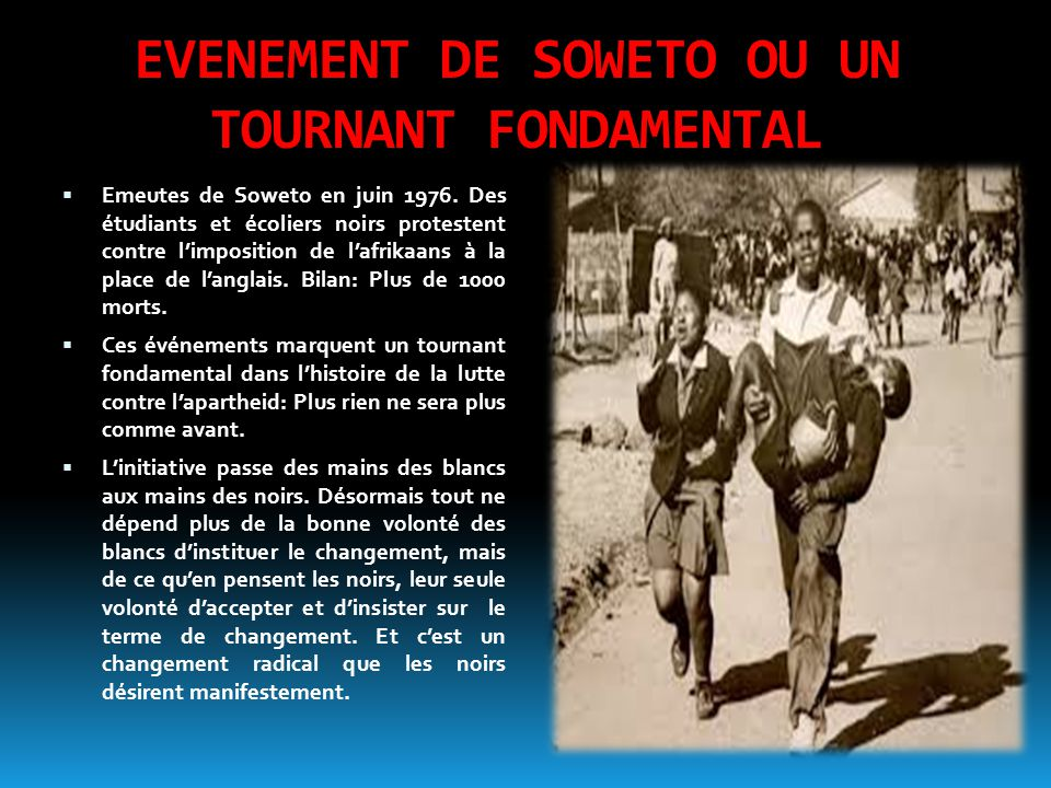 EVENEMENT DE SOWETO OU UN TOURNANT FONDAMENTAL