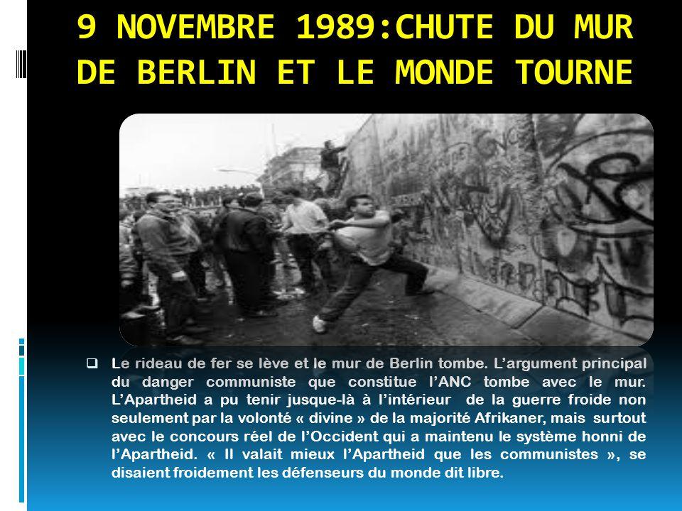 9 NOVEMBRE 1989:CHUTE DU MUR DE BERLIN ET LE MONDE TOURNE