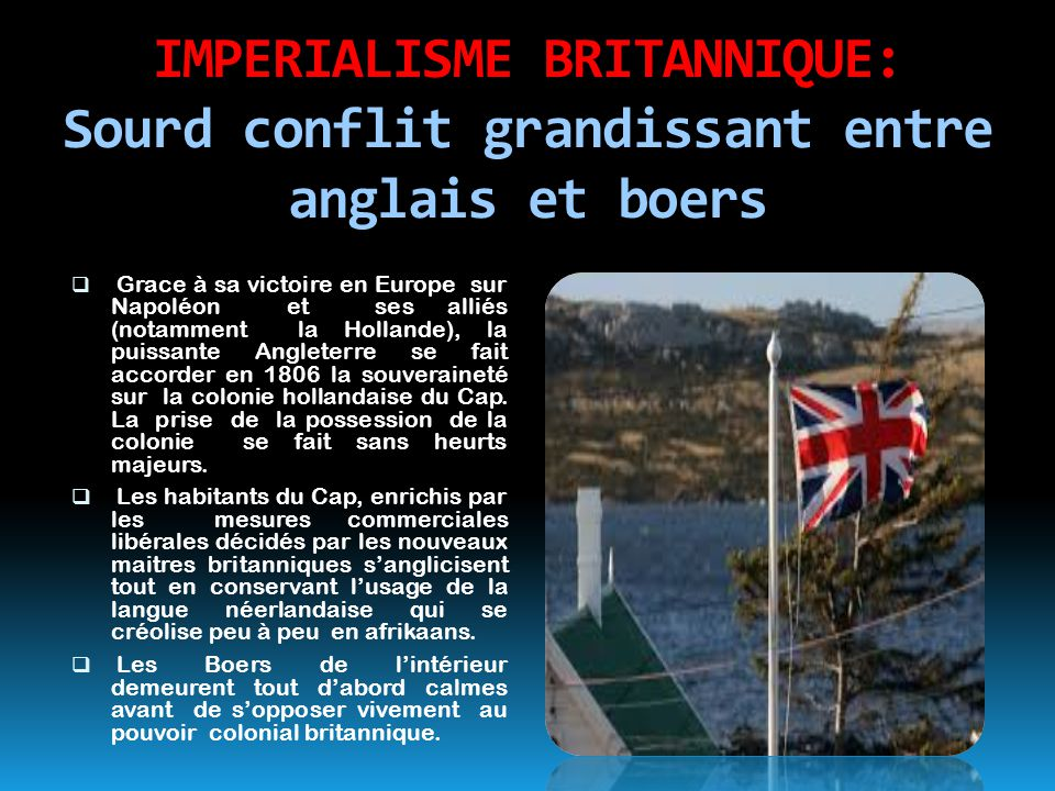 IMPERIALISME BRITANNIQUE: Sourd conflit grandissant entre anglais et boers
