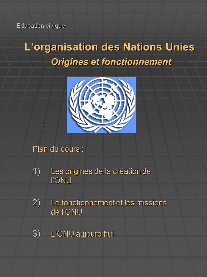 Les origines de la création de l'ONU
