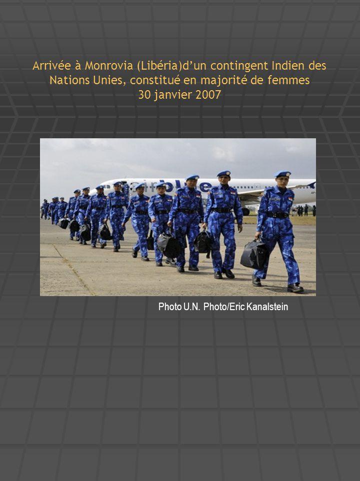 Arrivée à Monrovia (Libéria)d'un contingent Indien des Nations Unies, constitué en majorité de femmes 30 janvier 2007