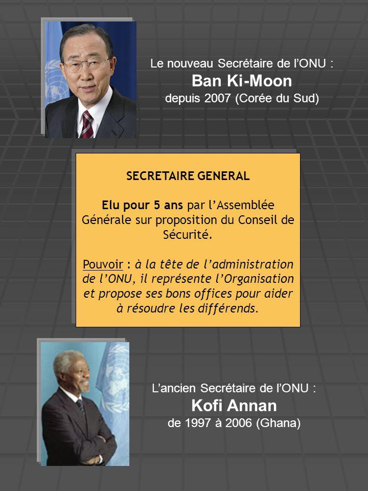 L'ancien Secrétaire de l'ONU : Kofi Annan de 1997 à 2006 (Ghana)