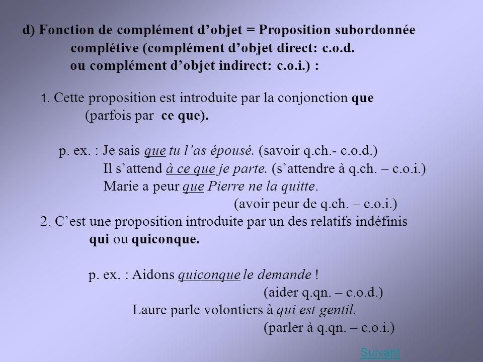 ou complément d'objet indirect: c.o.i.) :