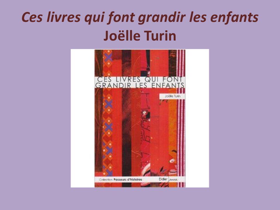 Ces livres qui font grandir les enfants Joëlle Turin