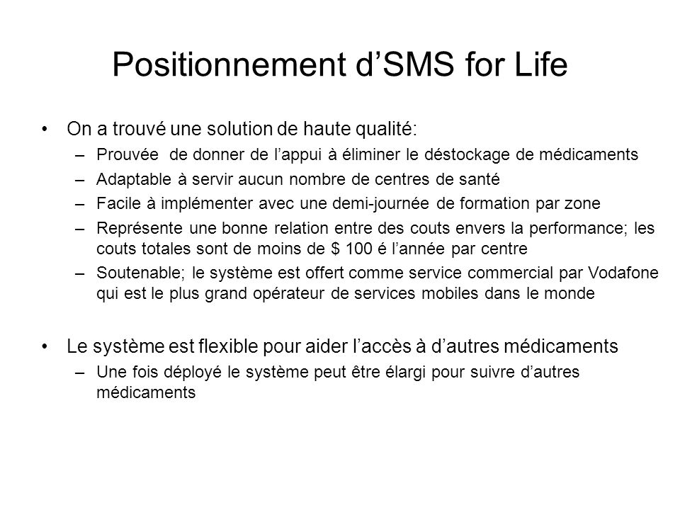 Positionnement d'SMS for Life