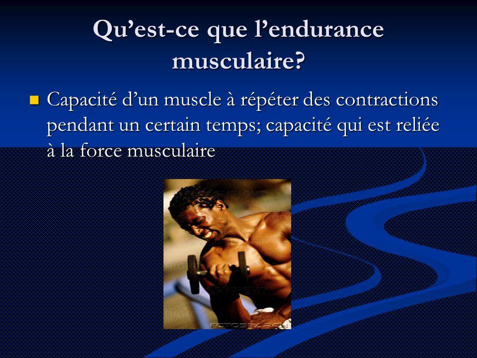 Qu'est-ce que l'endurance musculaire