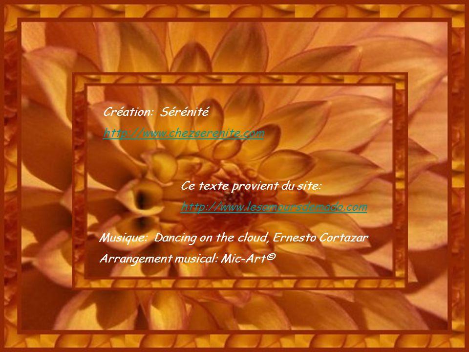 Création: Sérénité http://www.chezserenite.com. Ce texte provient du site: http://www.lesamoursdemado.com.
