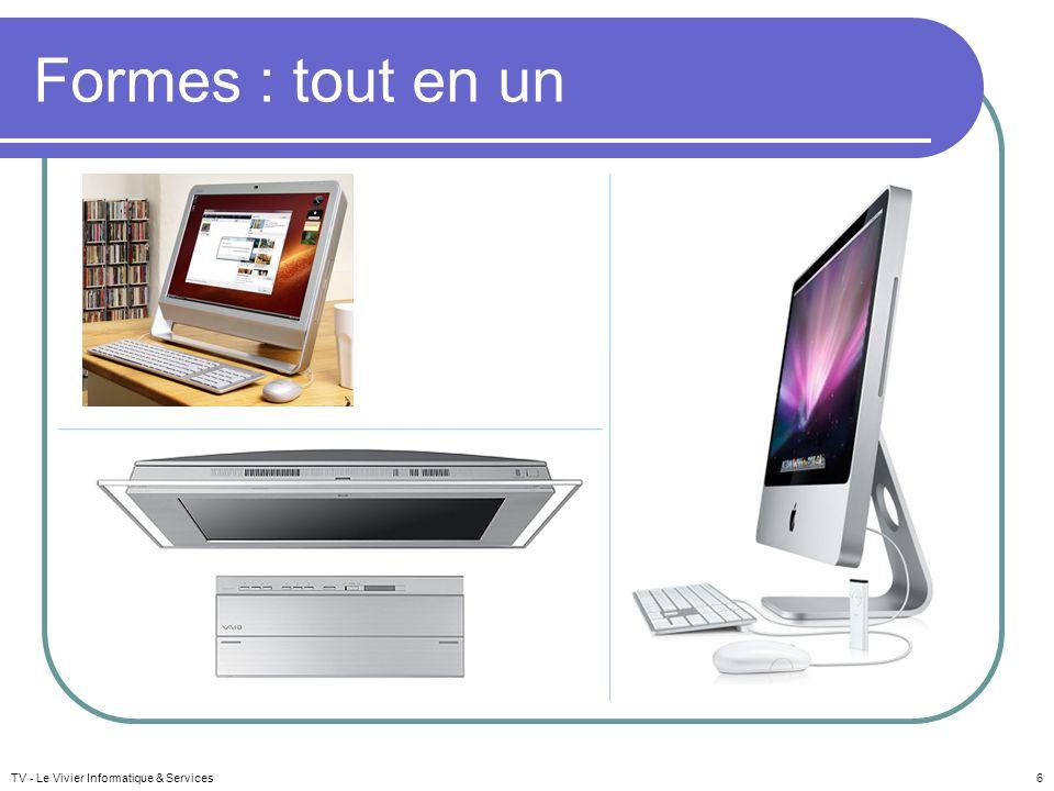 Formes : tout en un TV - Le Vivier Informatique & Services