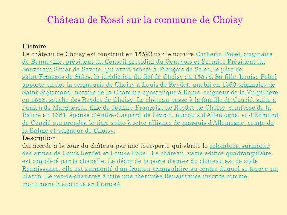Château de Rossi sur la commune de Choisy