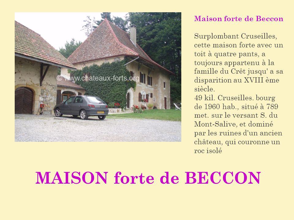 MAISON forte de BECCON Maison forte de Beccon
